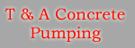 T & A Concrete Pump Hire Logo