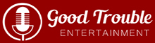 Good Trouble Entertainment Logo