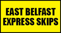 Visit East Belfast Express Skips website